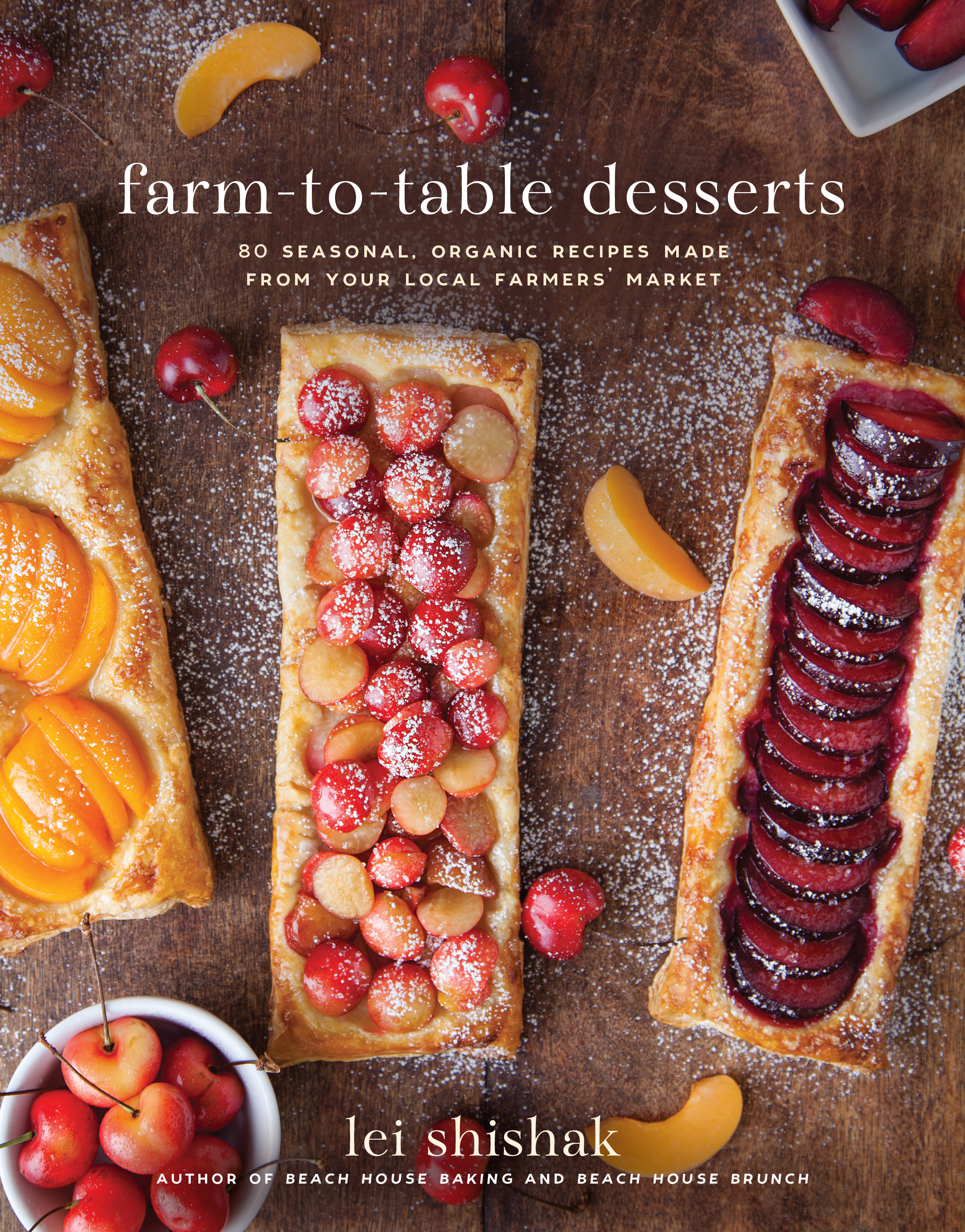 Farm-to-Table Desserts: 80 Seasonal, Organic Recipes Made from Your Local Farmers' Market review