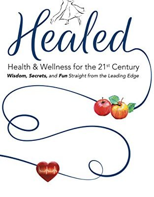 Interview with Dr. Robin Miller, Author of HEALED: Health & Wellness for the 21st Century